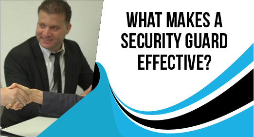 What Makes a Security Guard Effective?
