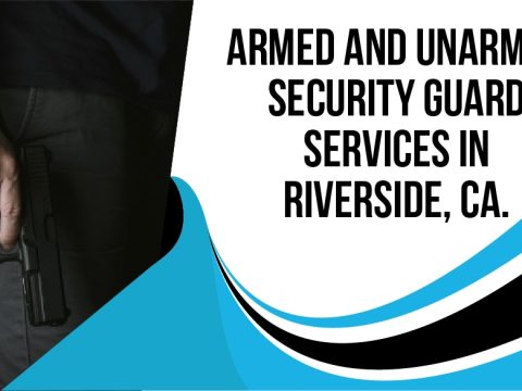 Armed and Unarmed Security Guard Services