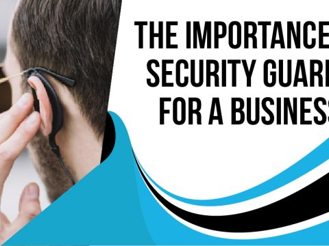 Security Guards for a Business