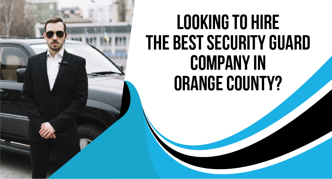 The Best Security Guard Company