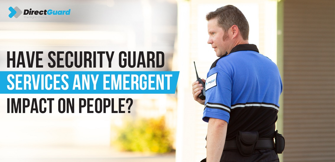 Security-Guard-Services-any-Emergent-impact-on-people